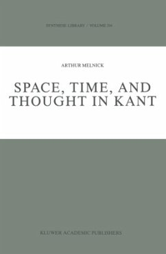 Space, Time, and Thought in Kant - Melnick, A.