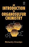 Introduction to Organosulfur Chemistry