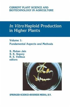 In Vitro Haploid Production in Higher Plants - Jain, Shri Mohan S.M. / Sopory, S.K. / Veilleux, R.E. (eds.)