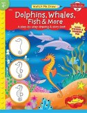 Dolphins, Whales, Fish & More [With Drawing PadWith Stickers]