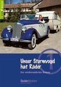 Unser Sturmvogel hat Räder (Kinderbuch Nr. 1) - Busch, Fritz B.