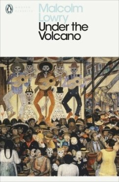 Under the Volcano - Lowry, Malcolm