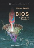 BIOS: A Study of Creation (with CD-Rom) [With CDROM]