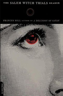 The Salem Witch Trials Readers - Hill, Frances