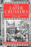 The Later Crusades, 1274-1580