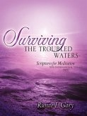 Surviving the Troubled Waters-Scriptures for Meditation (NIV)