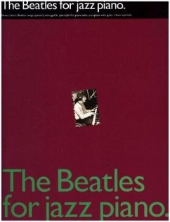 The Beatles For Jazz Piano - The Beatles
