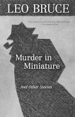 Murder in Miniature: The Short Stories of Leo Bruce