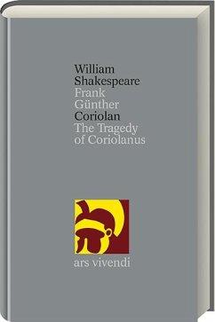 Coriolan / Shakespeare Gesamtausgabe Bd.31 - Shakespeare, William Shakespeare, William;Günther, Frank