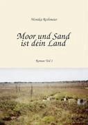 Moor und Sand ist dein Land