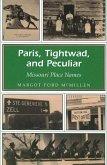 Paris, Tightwad, and Peculiar, 1: Missouri Place Names