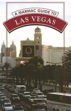 A Marmac Guide to Las Vegas