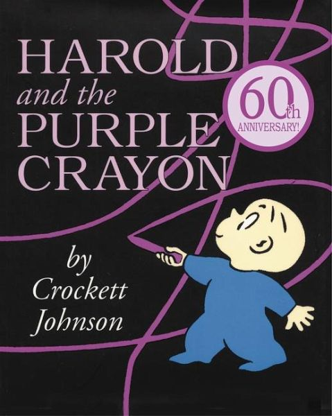 Harold and the Purple Crayon - Johnson, Crockett