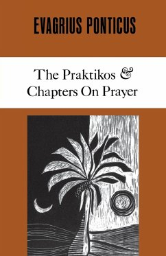 Evagrius Ponticus: The Praktikos & Chapters on Prayer - Evagrius