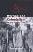 Writing and Colonialism in Northern Ghana - Hawkins, Sean