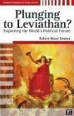 Plunging to Leviathan?