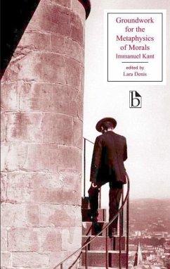 Groundwork for the Metaphysics of Morals - Kant, Immanuel; Denis, Lara