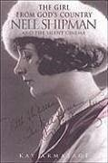 Girl from God S Country Nell S: Nell Shipman and the Silent Cinema - Armatage, Kay
