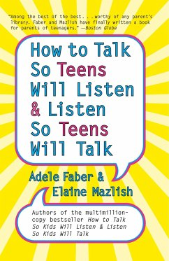 How to Talk so Teens Will Listen and Listen so ...