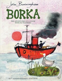 Borka: The Adventures of a Goose With No Feathers - Burningham, John