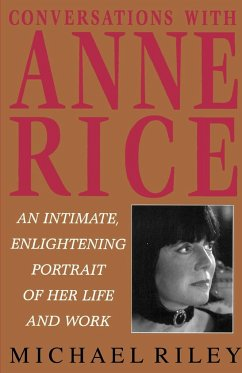 Conversations with Anne Rice - Riley, Michael; Rice, Anne