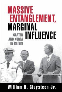 Massive Entanglement, Marginal Influence - Gleysteen, William H., Jr.