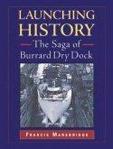 Launching History: The Saga of Burrard Dry Dock
