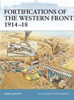 Fortifications of the Western Front 1914-18 - Griffith, Paddy