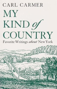 My Kind of Country: Favorite Writings about New...