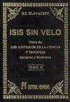Isis sin velo IV : la clave de los misterios de la ciencia y teología, antiguas y modernas
