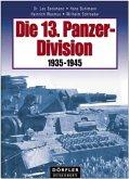 Die 13. Panzer-Division 1935 - 1945