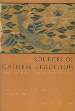 Sources of Chinese Tradition - From 1600 Through the Twentieth Century - Bary, Wm Theodore de