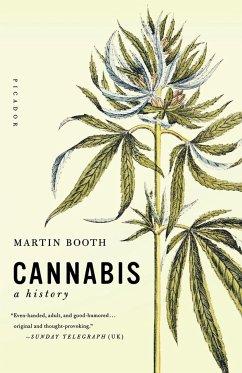 Cannabis: A History - Booth, Martin