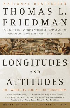 Longitudes and Attitudes: The World in the Age of Terrorism - Friedman, Thomas L.