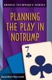 Bridge Technique 7: Planning the Play in Notrump