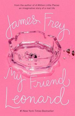 My Friend Leonard - Frey, James