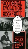 The Accidental Evolution of Rock 'n' Roll: A Misguided Tour Through Popular Music