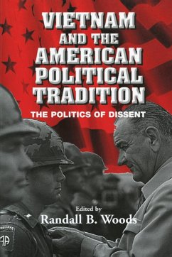 Vietnam and the American Political Tradition - Woods, Randall B. (ed.)