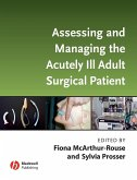 Assessing and Managing the Acutely Ill Adult Surgical Patient