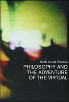 Philosophy and the Adventure of the Virtual: Bergson and the Time of Life