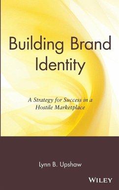 Building Brand Identity - Upshaw, Lynn B.; Upshaw