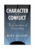 Character and Conflict: The Cornerstones of Screenwriting