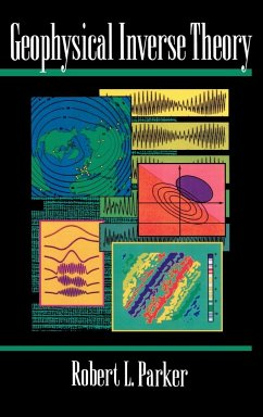Geophysical Inverse Theory - Parker, Robert L.