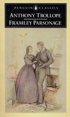Framley Parsonage - Trollope, Anthony