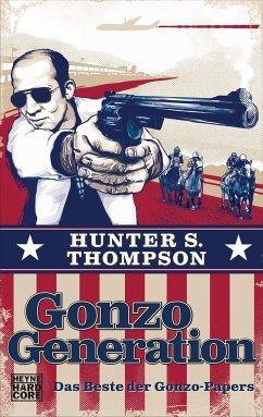 Gonzo Generation - Thompson, Hunter S.