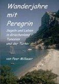 Wanderjahre mit Peregrin