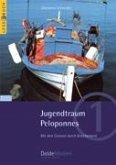 Jugendtraum Peloponnes (Leserbuch Nr. 1)