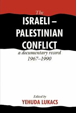 The Israeli-Palestinian Conflict - Lukacs, Yehuda (ed.)