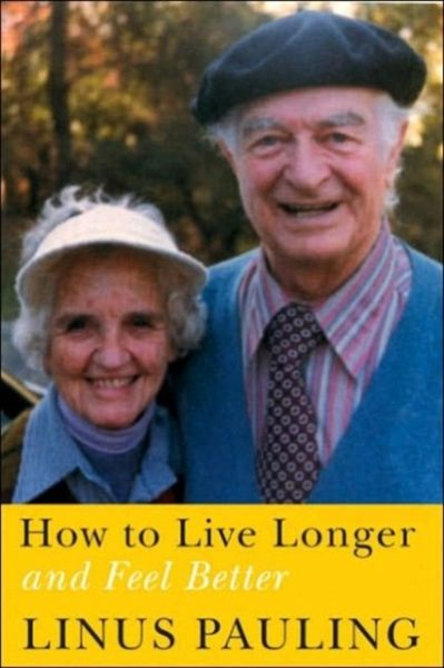 how to live longer and feel better pauling pdf