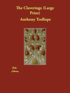 The Claverings - Trollope, Anthony Ed